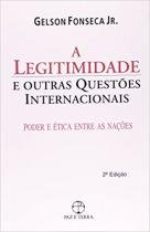A legitimidade e outras questões internacionais -
