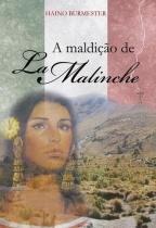 A Maldiçao de la Malinche - Scortecci editora