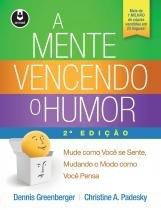 A mente vencendo o humor 2ed. - Artmed