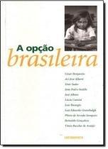 A opçao brasileira - Contraponto editora