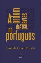 A ordem das palavras no portugues - Parabola