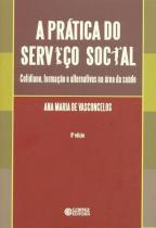 A pratica do serviço social - Cortez
