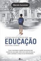 A tecnologia de negocios para educaçao - Editora schoba