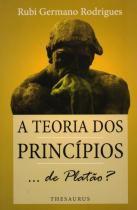 A Teoria dos Princípios... de Platão - Thesaurus