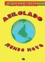 Abilolado Mundo Novo - Via lettera -