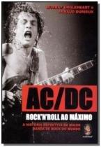 Ac-dc rock n roll ao maximo: a historia definitiva - Madras