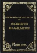 Admirables Secretos de Alberto Elgrande - Humanitas