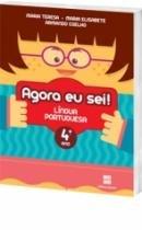 Agora Eu Sei Língua Portuguesa - 4 Ano - 1