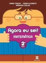 Agora Eu Sei Matemática - 2 Ano - 1