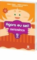 Agora Eu Sei Matemática - 5 Ano - 1