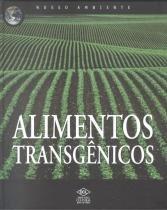 Alimentos transgenicos - Difusao cultural do livro