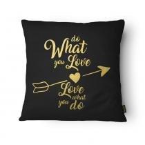Almofada Foil 015 Do What You Love 43 x 43 cm Preto e Dourado - Belchior