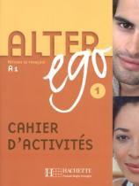 Alter ego 1 - cahier dactivites - Hachette franca