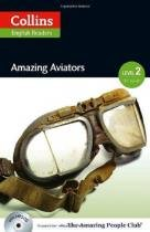 Amazing Aviators - Collins English Readers - Level 2 - Book With Mp3 CD - Sbs - 1
