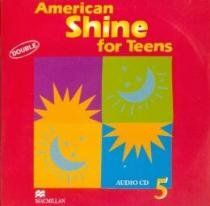 American shine for teens cd 5 (2) - Macmillan