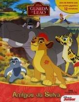 Amigos da Selva - A Guarda do Leão - Disney - Melhoramentos -