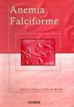 Anemia falciforme / gallo - Editora rúbio