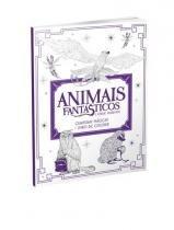 Animais fantasticos e onde habitam - criaturas magicas - liv - Harper collins br