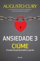 Ansiedade 3 - Ciúme - Benvira