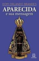 Aparecida e Sua Mendagem - Editora santuario