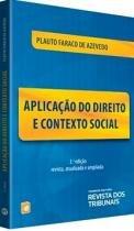 Aplicacao Do Direito E Contexto Social - Rt - 1