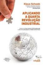 Aplicando A Quarta Revolução Industrial - Edipro