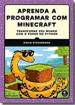 Aprenda A Programar Com Minecraft - Novatec - 1