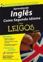 Aprendendo Ingles Como Segundo Idioma Para Leigos - Alta Books - 953103
