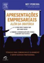 Apresentaçoes Empresariais - Alem da Oratoria - Elsevier editora