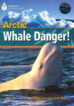 Arctic whale danger! - with multi-rom - american english - level 1 - 800 a2 - 9781424022953 - Cengage elt