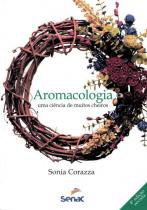 AROMACOLOGIA - 4ª ED - Senac sp