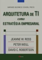 Arquitetura de ti como estrategia empresarial - M. books