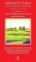 Arquitetura e Suas Particularidades - A Beleza da Italia, V. - Editora kiron