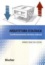 Arquitetura ecologica - condicionamento termico natural - Edgard blucher