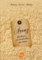 Arroz - historia, variedades, receitas - Senac sp -
