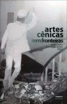 Artes cenicas sem fronteiras - Anadarco editora