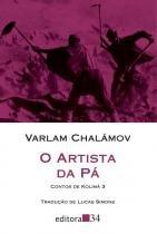 Artista Da Pa, O - Contos De Kolima - Vol 03 - Augurium (editora 34)