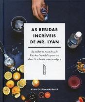 As Bebidas Incríveis de Mr. Lyan - Quarto publishing