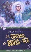 As Cavernas da Bruxa da Neve - Jambo