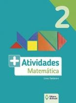 + atividades - matemática 2 ano - Ed. do brasil