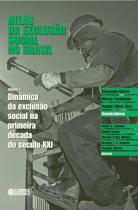 Atlas da exclusao social no brasil - vol. 2 - Cortez editora
