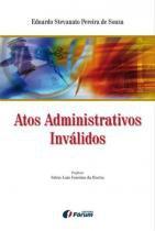 Atos administrativos invalidos - Editora forum