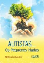 Autistas - Os Pequenos Nadas - Wak - 953167