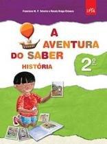 Aventura Do Saber, A - Historia 2 Ano - 1 Ed - Leya - 1