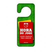 Aviso de Porta A Hora do Jogo de Futebol - Gorila Clube