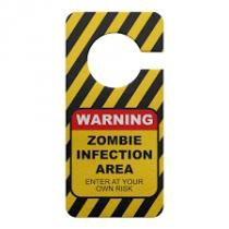 Aviso de Porta Ecológico Zombie Infection - Yaay!