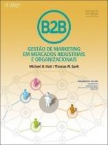 B2B - Gestão de Marketing Em Mercados Industriais e Organizacionais - Cengage learning