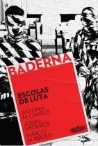 Baderna - Escolas De Luta - Veneta - 1