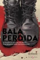 Bala Perdida - Boitempo - 1