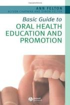 Basic Guide to Oral Health Education and Promotion - John wiley professio